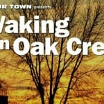 New Documentary: Waking in Oak Creek