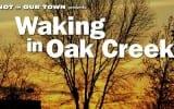 New Documentary: Waking in Oak Creek